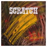Scratch, Live at the cafe represents the second collaborative effort between Rick Hannah and drummer Eddie Tuduri